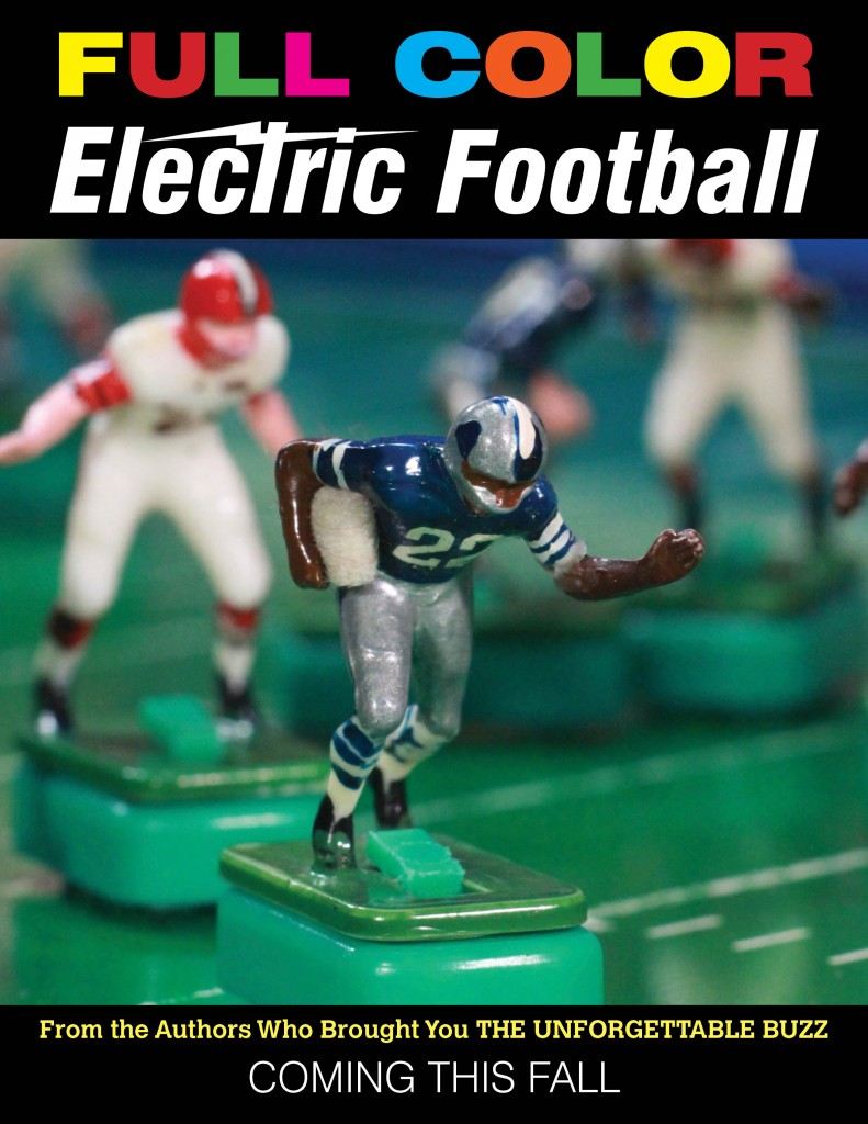 The cover of the new book from The Unforgettable Buzz authors; full color electric football