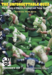 The Unforgettable Buzz History of Electric Football Special TudorCON 14 Special Edition