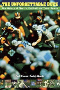 Electric Football Book Ront Cover The Unforgettable Buzz